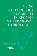 book cover: Using Meteorology Probability Forecasts in Operational Hydrology