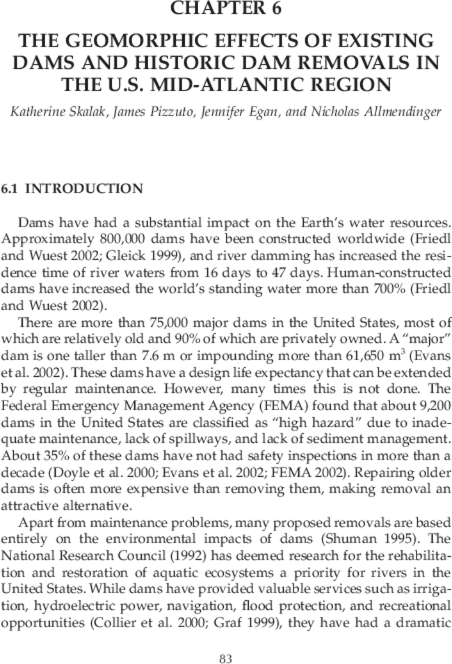 The Geomorphic Effects of Existing Dams and Historic Dam
